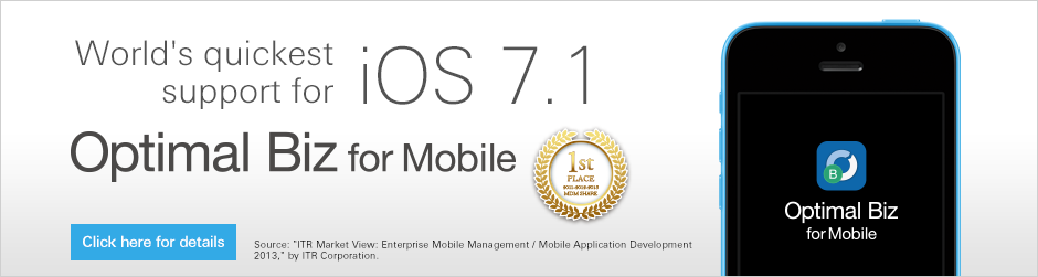 World's quickest support for ios7.1 Optimal Biz for Mobile