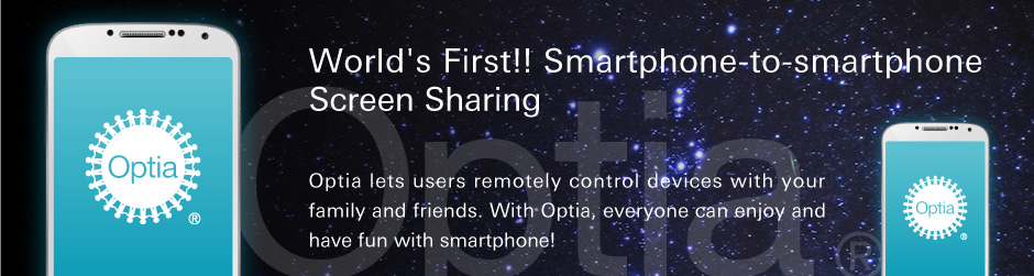 OPTiM Debuts Optia at Mobile World Congress 2013, World's First Smartphone-to-Smartphone Remote Support & Screen-to-Screen Sharing App