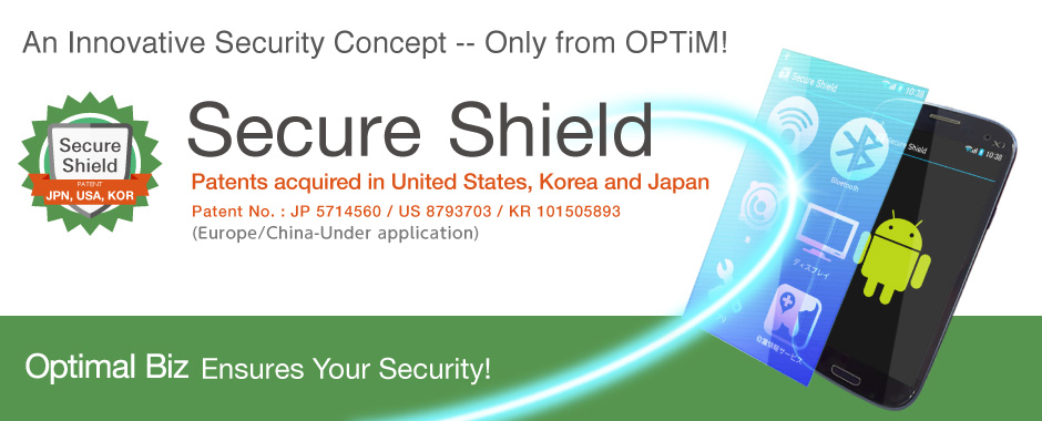 Secure Shield - An Innovative Security Concept -- Only from OPTiM!